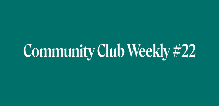 Cover image for Community is the new ______? - Community Chat Weekly #22