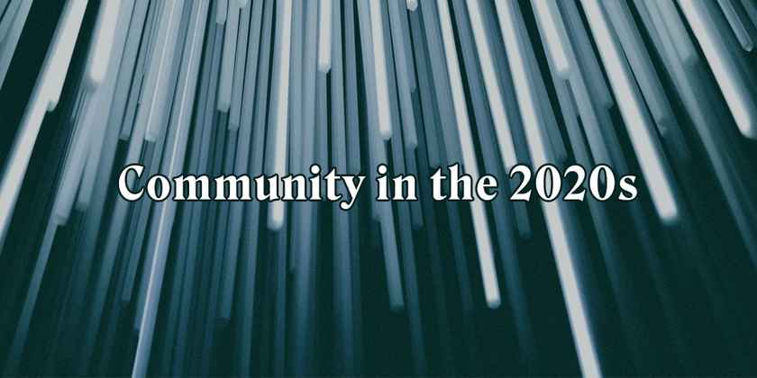 Cover image for 20 Predictions for Community in the 2020s