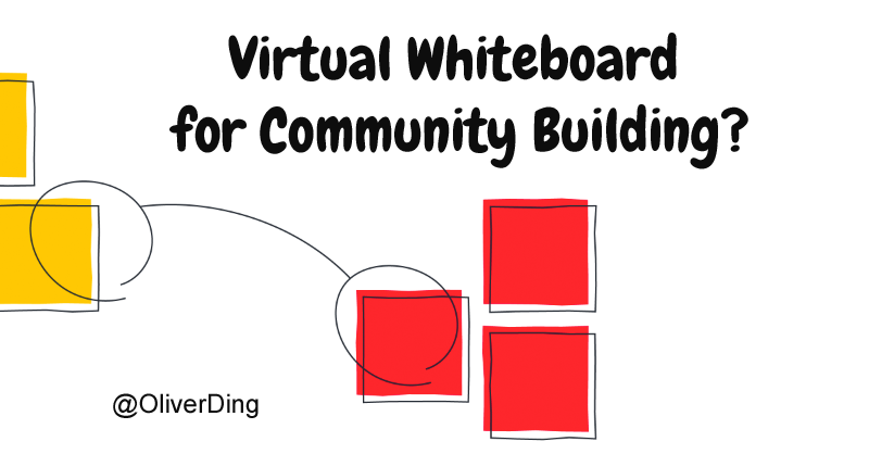 Cover image for Virtual Whiteboard for Community Building?