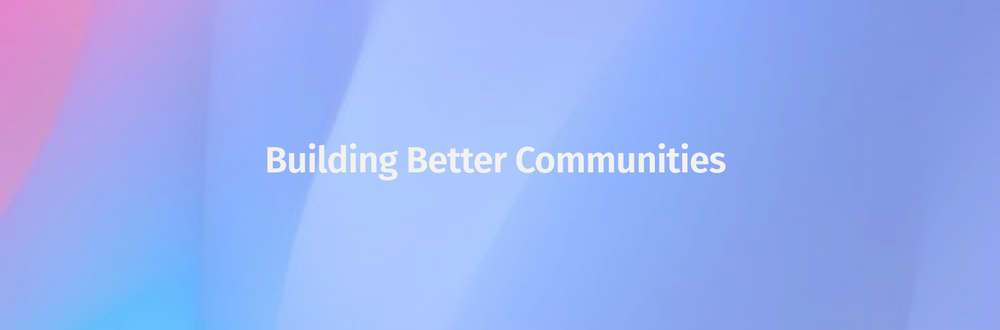 Cover image for Building Better Communities
